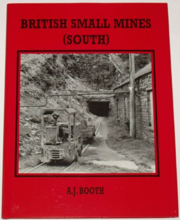 British Small Mines (South), by A.J. Booth